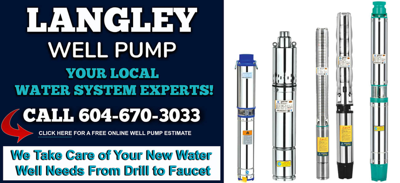 WELL DRILLING LANGLEY | Water Wells & Well Pump Service