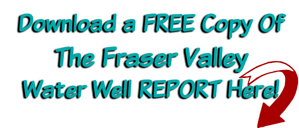 Download Well Drilling Report for Fraser Valley British Columbia