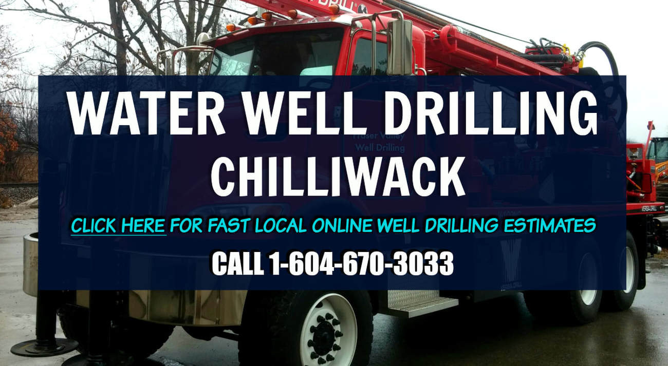 Chilliwack Well Drilling - Water Well Rig