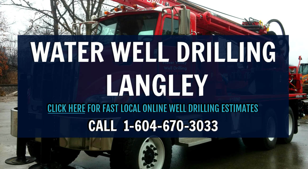 Well Drilling Langley - Certified in British Columbia