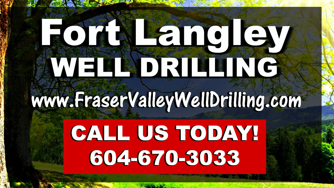 Fort Langley Well Drilling Services