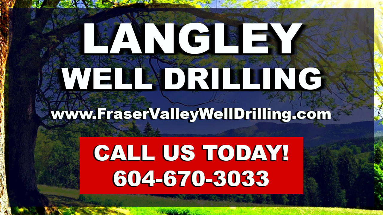 Langley Well Drilling Regulations & Information