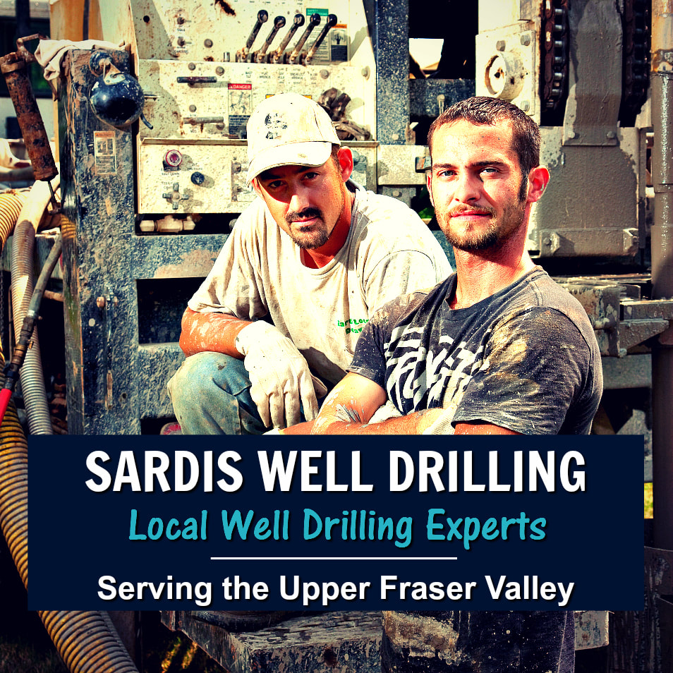 Sardis Well Drilling - Fraser Valley