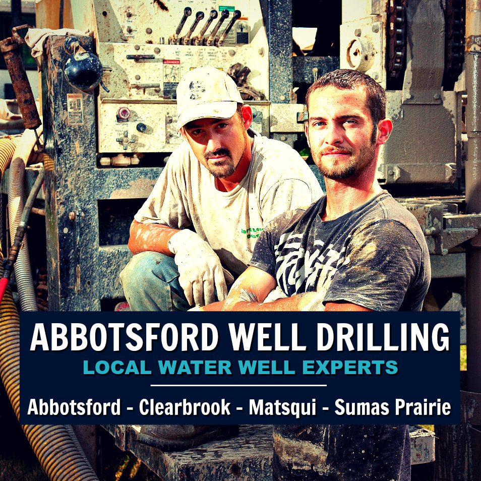 Water Well Drilling Abbotsford - Local Well Drillers