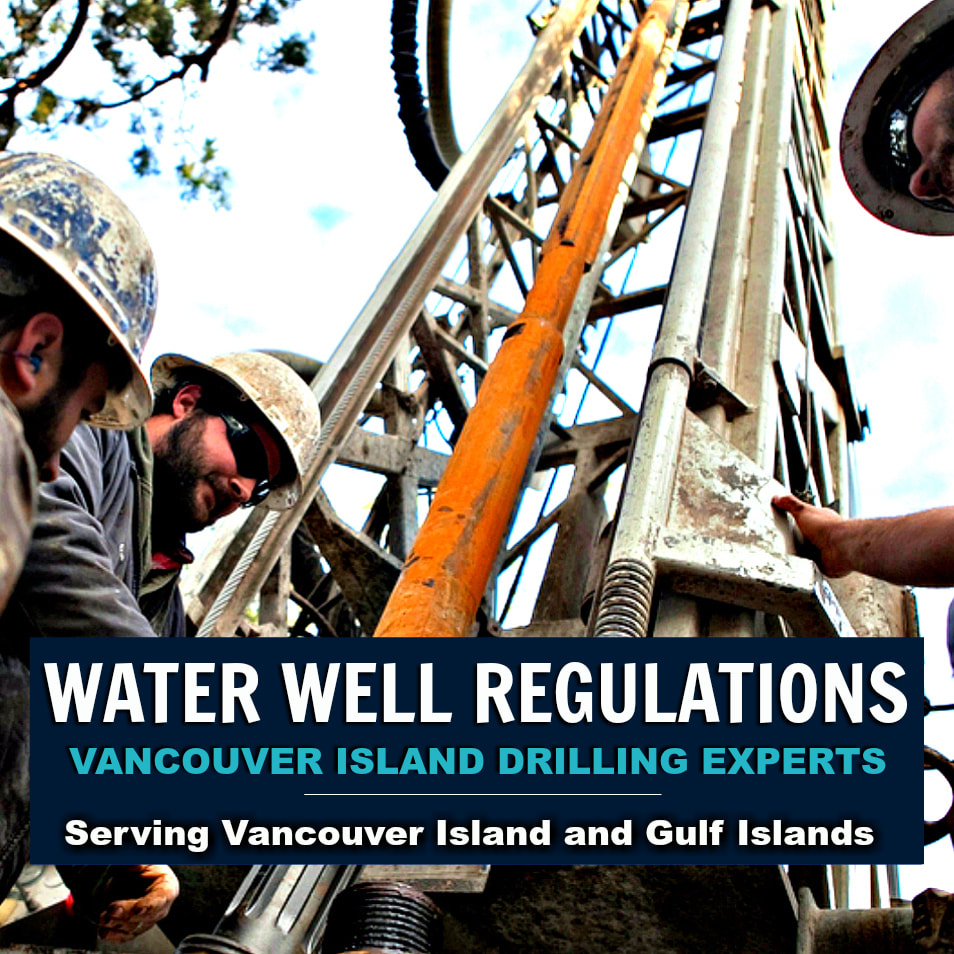 Vancouver Island Well Drilling Regulations