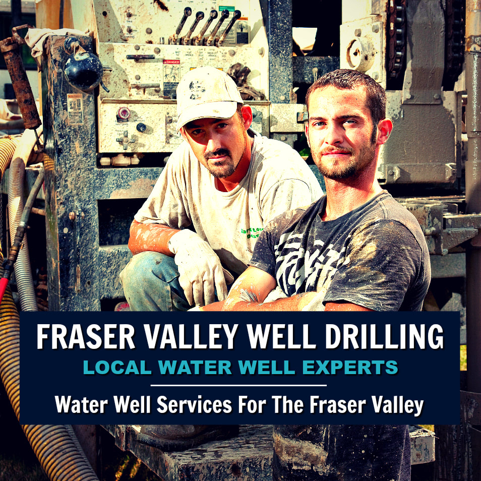 Fraser Valley Well Drilling Crew