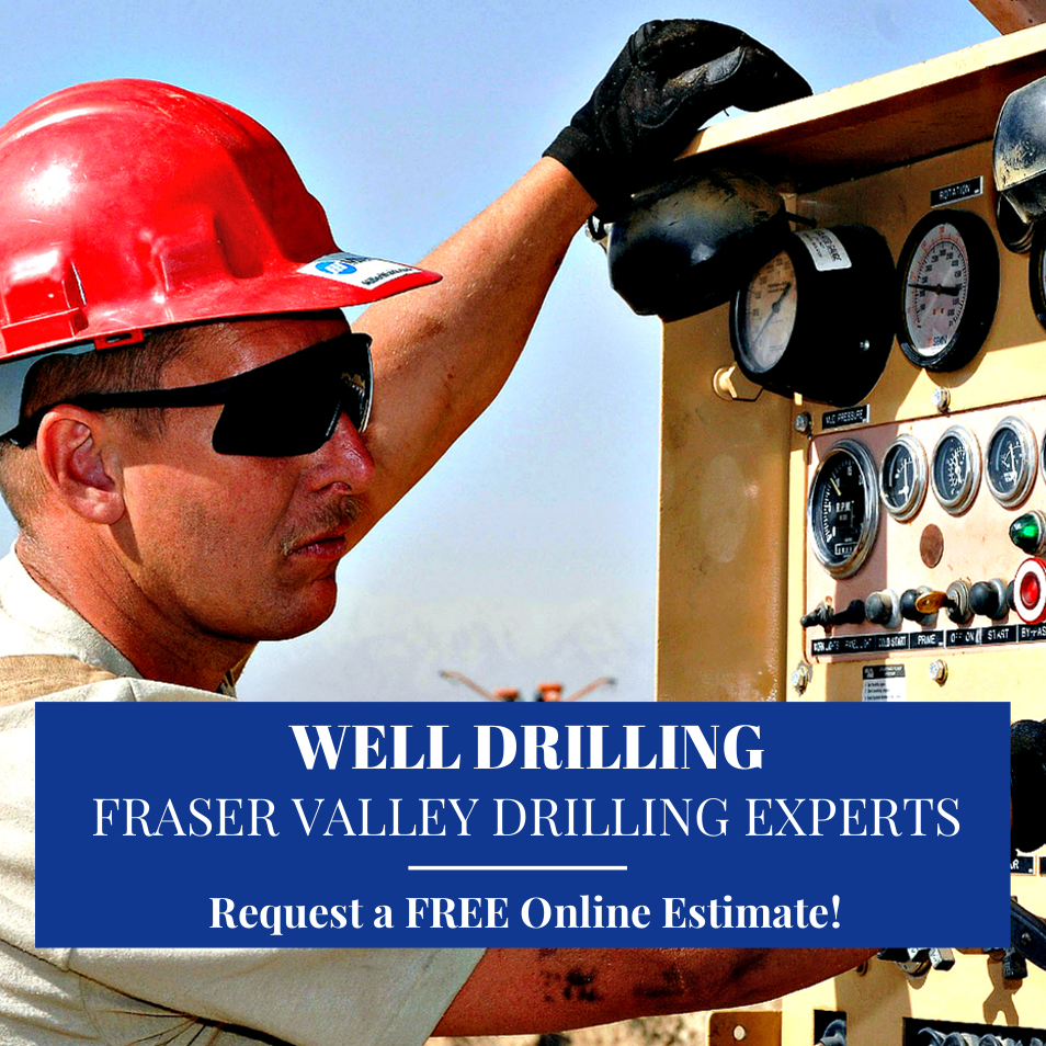 Well Drilling Fraser Valley